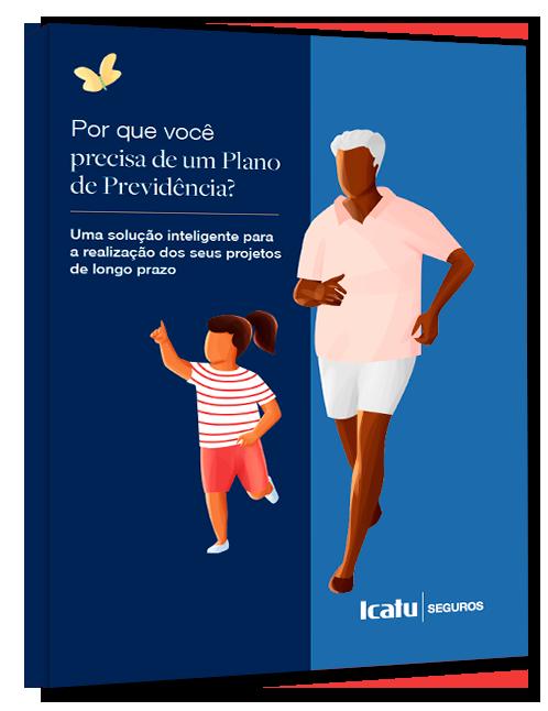 Guia_rapido_Porque_voce_precisa_Plano_de_Previdencia
